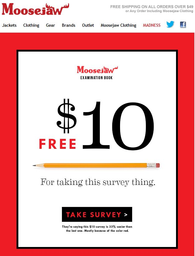 Moosejaw incentivised survey